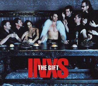 The Gift (INXS song) - Image: The Gift (INXS song)