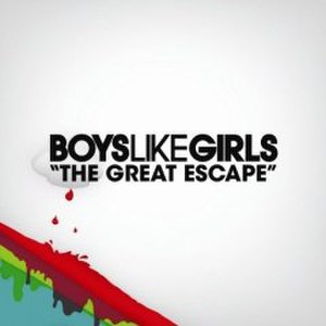 The Great Escape (Boys Like Girls song) - Image: The Great escape