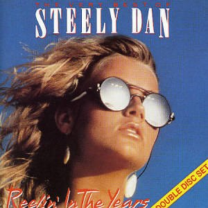 The Very Best of Steely Dan: Reelin' In the Years - Image: The Very Best of Steely Dan Reelin' In The Years