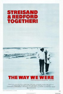 <i>The Way We Were</i> 1973 film by Sydney Pollack