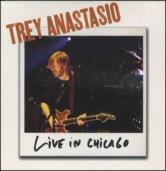 Live in Chicago (EP) - Image: Trey Anastasio Live In Chicago