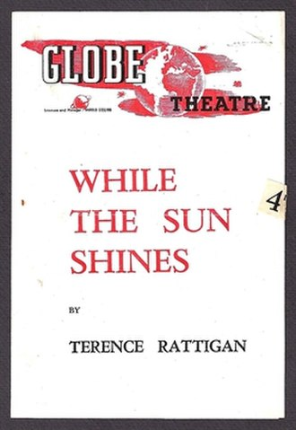 While the Sun Shines (play) - Programme for the original production at the Globe