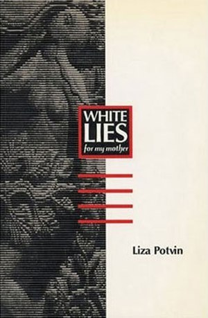 White Lies (for my mother) - First edition cover of Canadian release