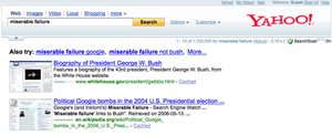 "Political Google bombs in the 2004 U.S. Presidential election - Screenshot of Yahoo! search results for ""Miserable Failure"" in December 2008"
