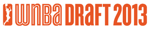 2013 WNBA draft - Image: 2013 wnba draft