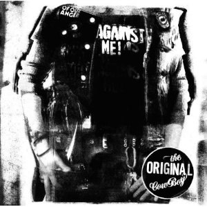 Against Me! as the Eternal Cowboy - Image: Against Me! The Original Cowboy cover