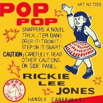 Pop Pop - Image: Album cover for Rickie Lee Jones' Pop Pop