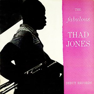 The Fabulous Thad Jones - Image: Album cover for The Fabulous Thad Jones, Debut Records' DLP 12