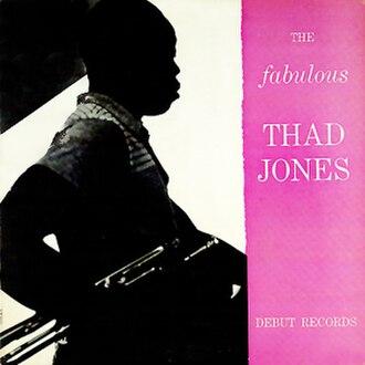 The Fabulous Thad Jones - Image: Album cover for The Fabulous Thad Jones, Debut Records' DLP 12