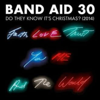 Do They Know It's Christmas? - Image: Band Aid 30 Do They Know It's Christmas? (2014)