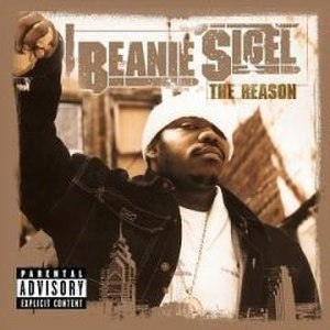 The Reason (Beanie Sigel album) - Image: Beaniesigelthereason