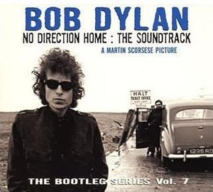 The Bootleg Series Vol. 7: No Direction Home: The Soundtrack - Image: Bob Dylan The Bootleg Series, Volume 7