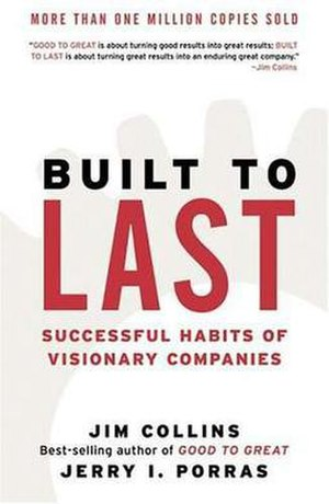 Built to Last: Successful Habits of Visionary Companies - Image: Built to Last (book)