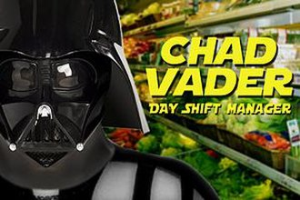 Chad Vader: Day Shift Manager - Chad Vader Promotional Image