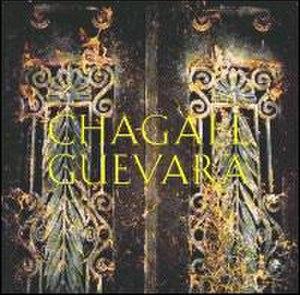 Chagall Guevara (album) - Image: Chagall Guevara Album