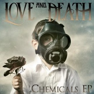 Chemicals (EP) - Image: Chemicals (Love and Death EP)