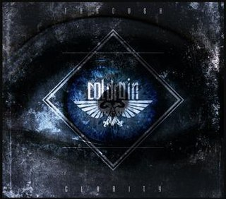 <i>Through Clarity</i> 2012 EP by Coldrain