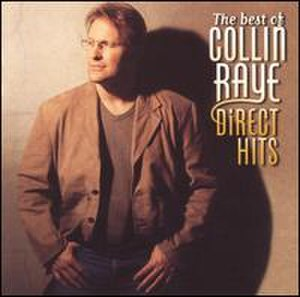 The Best of Collin Raye: Direct Hits - Image: Collin directhits