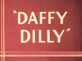 Daffy Dilly - Title card of the original print