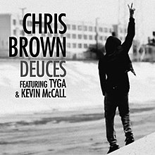 Chris Brown Dueces on Single   By Chris Brown Featuring Tyga And Kevin Mccall
