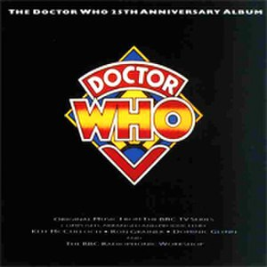 The Doctor Who 25th Anniversary Album - Image: Doctor Who 25 Anniversary album
