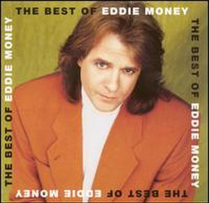 The Best of Eddie Money - Image: Eddie Money The Best of Eddit Money