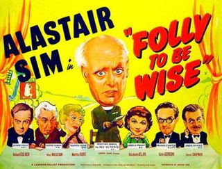 <i>Folly to Be Wise</i> 1953 film by Frank Launder