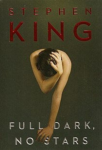 <i>Full Dark, No Stars</i> collection of four novellas by the author Stephen King
