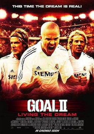 Goal II: Living the Dream - Theatrical release poster