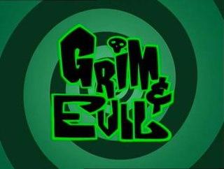 <i>Grim & Evil</i> American animated television series
