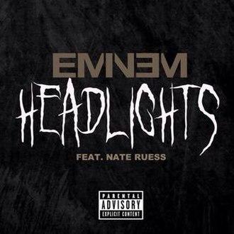 Headlights (Eminem song) - Image: Headlights Eminem