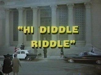Hi Diddle Riddle - Image: Hi Diddle Riddle