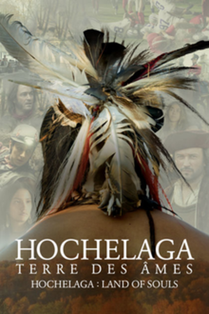 Hochelaga, Land of Souls - Film poster