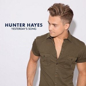 Yesterday's Song - Image: Hunter Hayes Yesterdays Song (single cover)