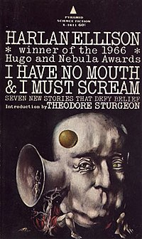 I Have No Mouth, and I Must Scream - Wikipedia