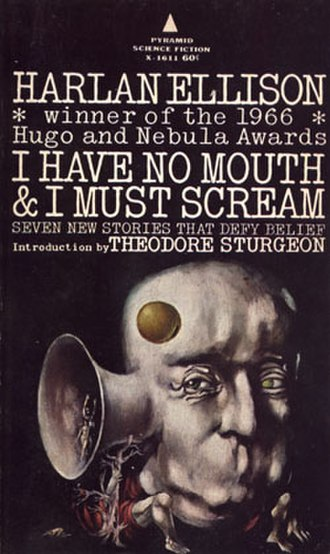 I Have No Mouth, and I Must Scream - Image: I Have No Mouth