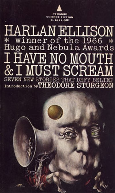 Picture of a book: I Have No Mouth, And I Must Scream