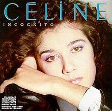 Incognito (Celine Dion album) - - 18.6KB