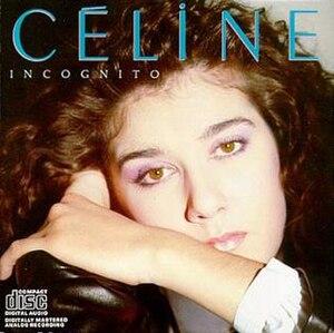 Incognito (Celine Dion album) - Image: Incognito