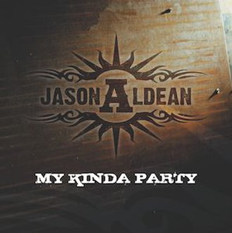 My Kinda Party (song) - Image: Jason Aldean My Kinda Party