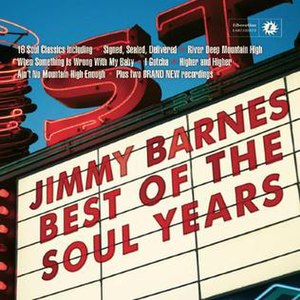 Best of the Soul Years - Image: Jimmy Barnes Best of the Soul Years album cover