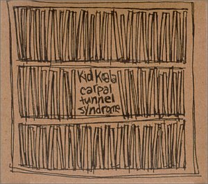 Carpal Tunnel Syndrome (album) - Image: Kid Koala Carpal Tunnel Syndrome cover