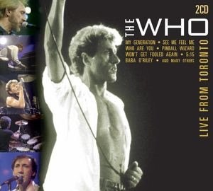 Live from Toronto (The Who album) - Image: Live from Toronto