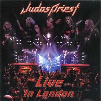 Live in London (Judas Priest album) - Image: Live in London (Judas Priest album) import cover