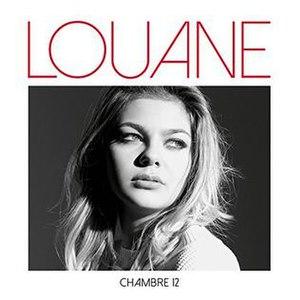 Chambre 12 - Image: Louane Chambre 12