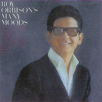 Roy Orbison's Many Moods - Image: Many Moods Roy Orbison