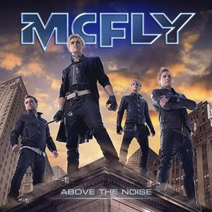 Above the Noise - Image: Mc Fly Above The Noise
