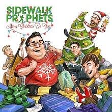 Merry Christmas To You.Merry Christmas To You Sidewalk Prophets Album Wikipedia
