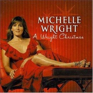 A Wright Christmas - Image: Michelle Wright A Wright Christmas