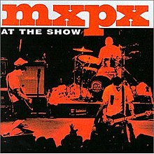 MxPx - At the Show cover.jpg